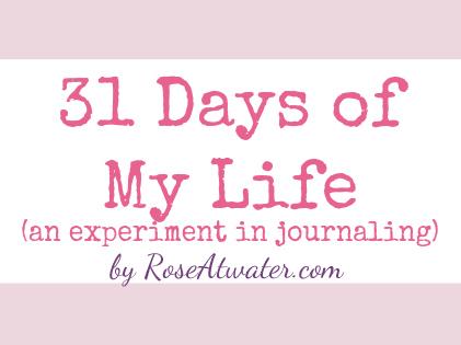 31 Days of My Life