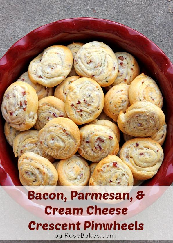 Bacon Parmesan Cream Cheese Crescent Pinwheels Rose Atwater