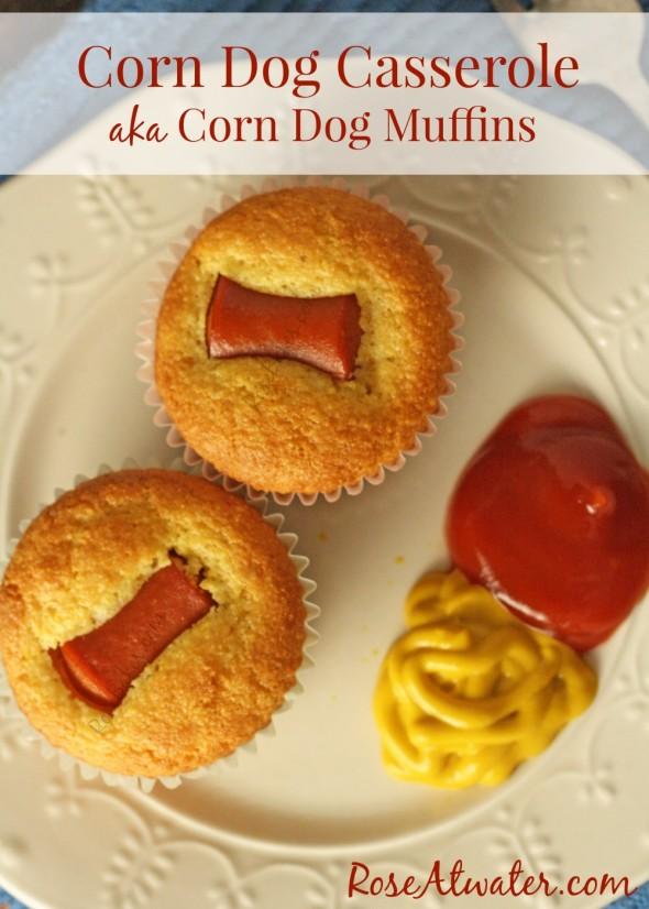 Corn Dog Casserole aka Corn Dog Muffins? - Rose Atwater