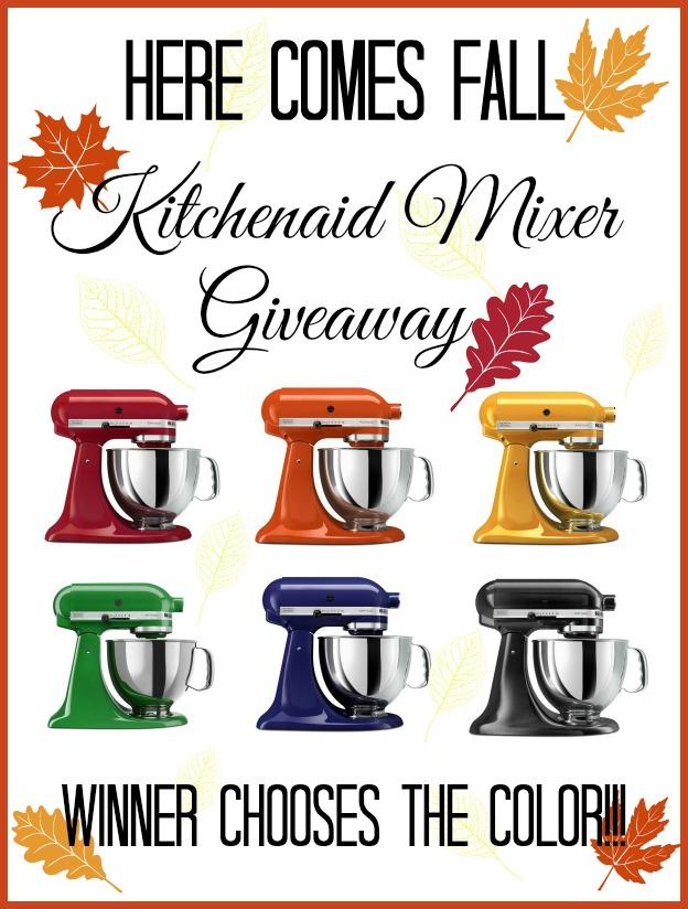 #HereComesFall Kitchenaid Mixer Giveaway