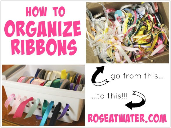 How to Organize Ribbons RoseAtwater.com