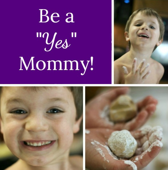 Be a Yes Mommy