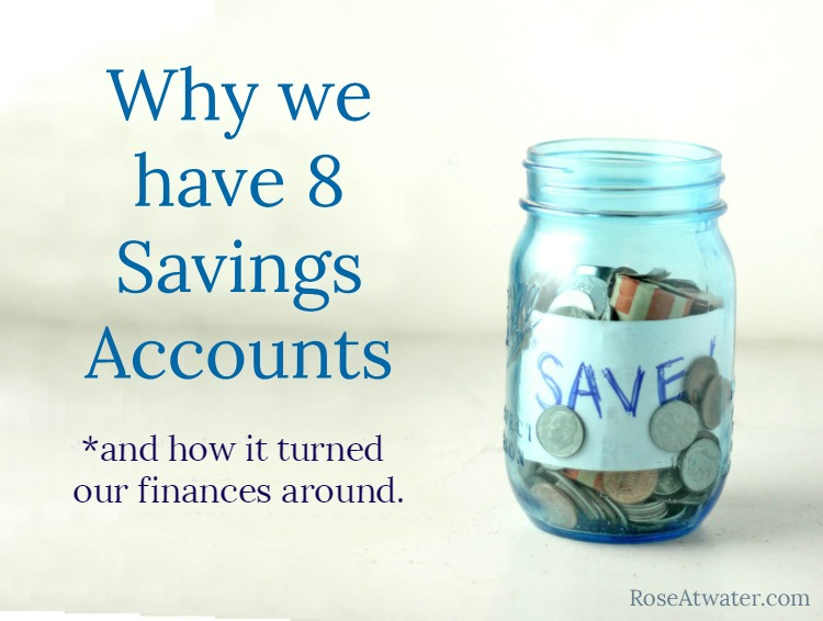 Why We Have 8 Savings Accounts