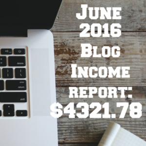 June 2016 Blog Income Report