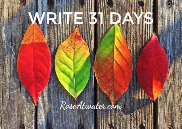 Write 31 Days – Day 22