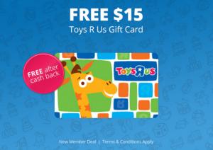 Top Cash Back: Get a Free $15 Toys R Us Gift Card after Cash Back!